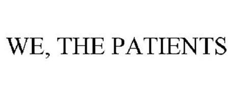 WE, THE PATIENTS