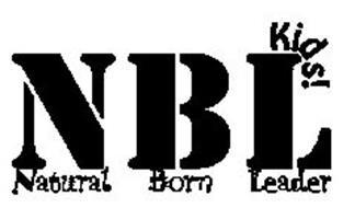 NATURAL BORN LEADER KIDS! NBL