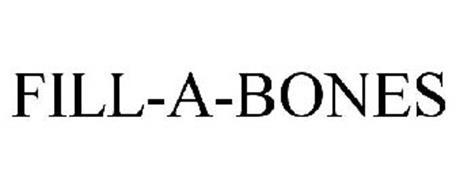 FILL-A-BONES