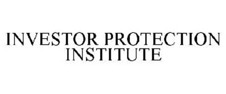 INVESTOR PROTECTION INSTITUTE