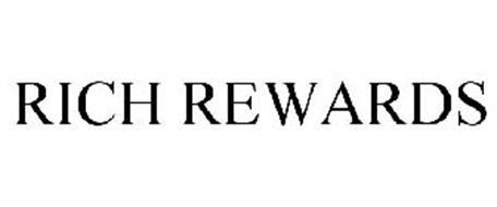 RICH REWARDS