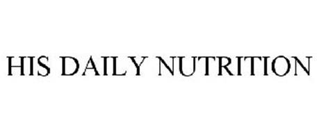 HIS DAILY NUTRITION