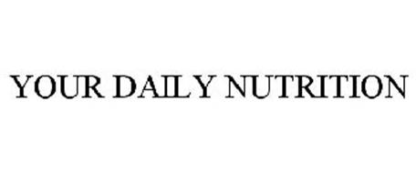 YOUR DAILY NUTRITION