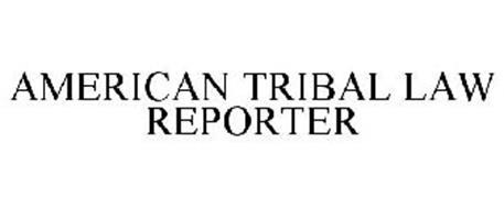 AMERICAN TRIBAL LAW REPORTER