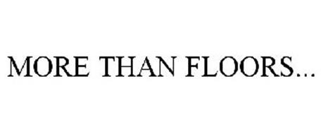 MORE THAN FLOORS...