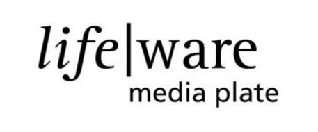 LIFE   WARE MEDIA PLATE