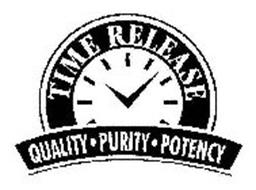 TIME RELEASE QUALITY · PURITY · POTENCY