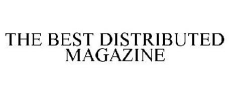 THE BEST DISTRIBUTED MAGAZINE