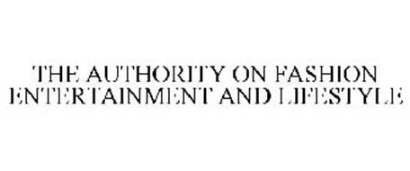 THE AUTHORITY ON FASHION ENTERTAINMENT AND LIFESTYLE