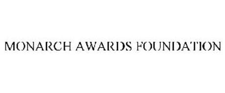 MONARCH AWARDS FOUNDATION