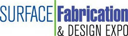 SURFACE FABRICATION & DESIGN EXPO