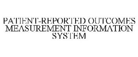 PATIENT-REPORTED OUTCOMES MEASUREMENT INFORMATION SYSTEM