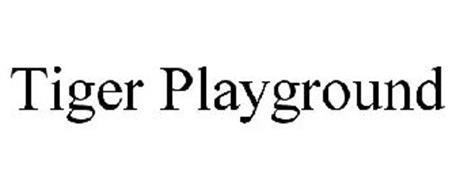 TIGER PLAYGROUND