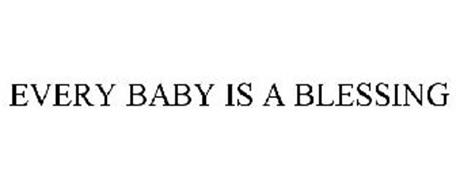 Every Baby Is A Blessing Trademark Of Bookworks Llc Serial Number