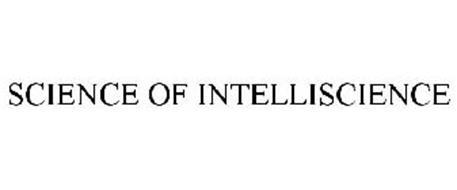 SCIENCE OF INTELLISCIENCE