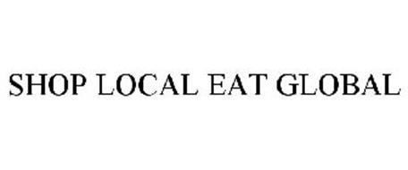 SHOP LOCAL EAT GLOBAL