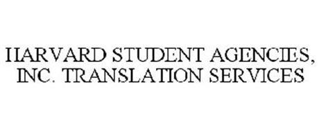 HARVARD STUDENT AGENCIES, INC. TRANSLATION SERVICES
