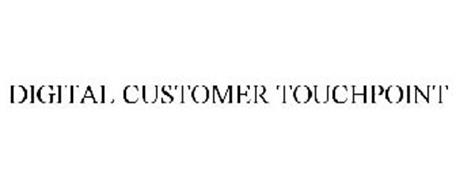 DIGITAL CUSTOMER TOUCHPOINT
