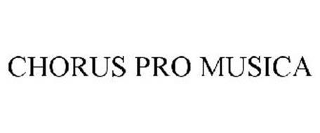 CHORUS PRO MUSICA