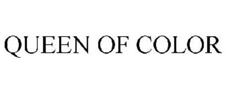 QUEEN OF COLOR