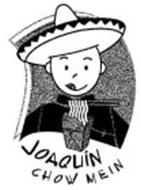 JOAQUIN CHOW MEIN