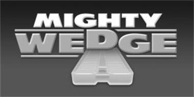 MIGHTY WEDGE