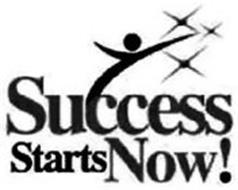 SUCCESS STARTS NOW!