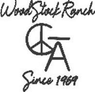 WOOD STOCK RANCH CA SINCE 1969