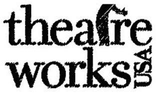 THEATRE WORKS USA