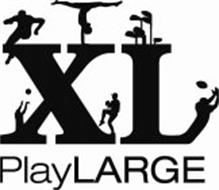 XL PLAY LARGE