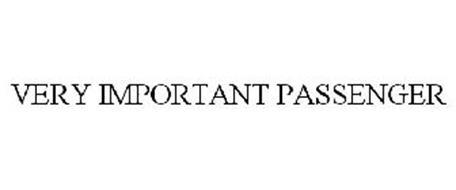 VERY IMPORTANT PASSENGER