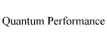 QUANTUM PERFORMANCE