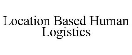 LOCATION BASED HUMAN LOGISTICS