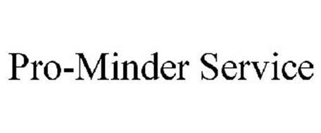 PRO-MINDER SERVICE