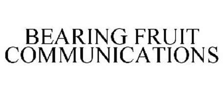 BEARING FRUIT COMMUNICATIONS