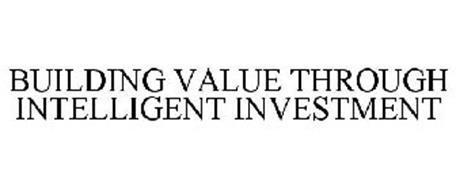 BUILDING VALUE THROUGH INTELLIGENT INVESTMENT