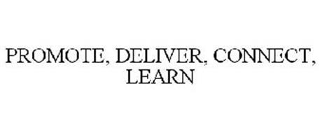 PROMOTE, DELIVER, CONNECT, LEARN