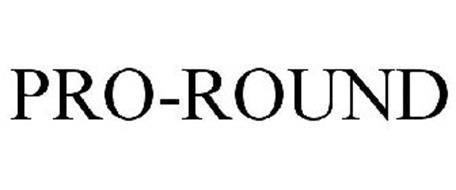PRO ROUND