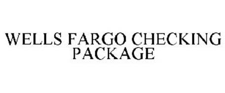 WELLS FARGO CHECKING PACKAGE