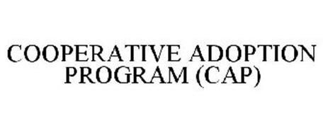 COOPERATIVE ADOPTION PROGRAM (CAP)