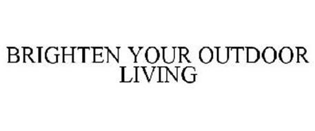 BRIGHTEN YOUR OUTDOOR LIVING