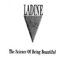 LADINE THE SCIENCE OF BEING BEAUTIFUL