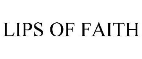 LIPS OF FAITH