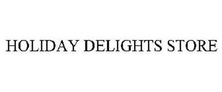 HOLIDAY DELIGHTS STORE