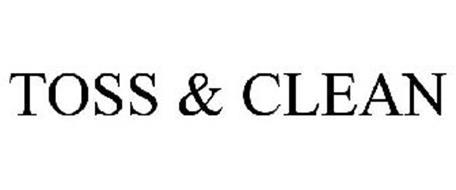 TOSS & CLEAN