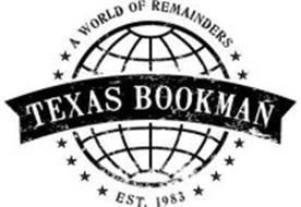 A WORLD OF REMAINDERS TEXAS BOOKMAN EST. 1983