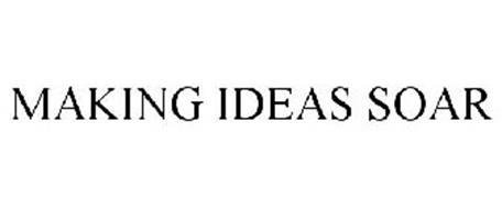 MAKING IDEAS SOAR