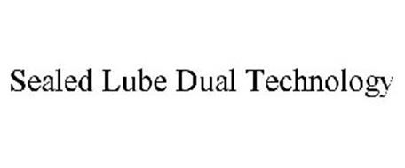 SEALED LUBE DUAL TECHNOLOGY