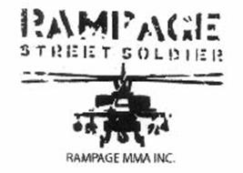 RAMPAGE STREET SOLDIER RAMPAGE MMA INC.