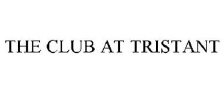 THE CLUB AT TRISTANT